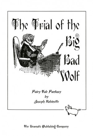 The Trial of the Big Bad Wolf