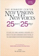 New Visions/New Voices: 25 years/25 plays (Volume 1)