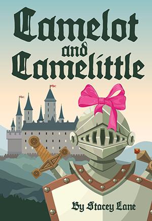 Camelot and Camelittle (Digital Script)