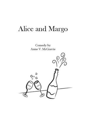 Alice and Margo