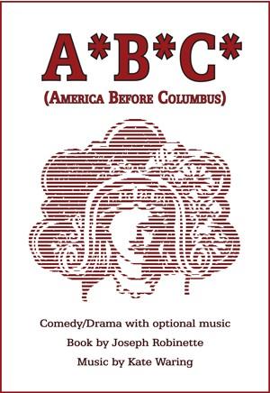 A*B*C* (America Before Columbus)