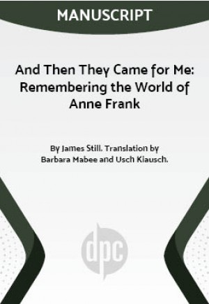 And Then They Came for Me: Remembering the World of Anne Frank