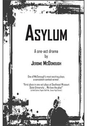 Asylum - One Act Plays - Browse