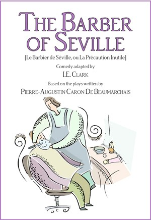 The Barber Of Seville (Le Barbier de Séville, Ou la Précaution Inutile)