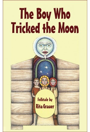 The Boy Who Tricked the Moon