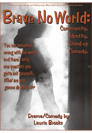 Brave No World: Community. Identity. Stand-up Comedy.