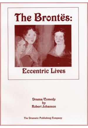 The Brontes: Eccentric Lives