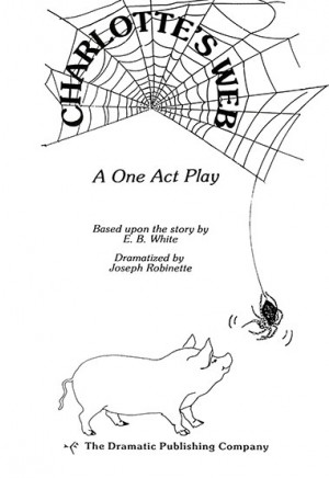 Charlotte's Web by Robinette (Touring Play)