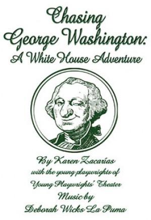 Chasing George Washington: A White House Adventure