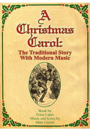 A Christmas Carol: The Traditional Story With Modern Music