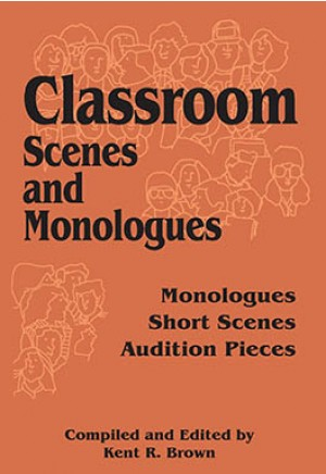 Classroom Scenes and Monologues