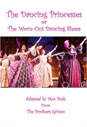 The Dancing Princesses or The Worn-Out Dancing Shoes