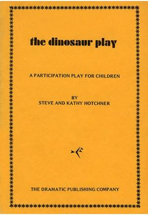 The Dinosaur Play