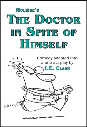 The Doctor in Spite of Himself