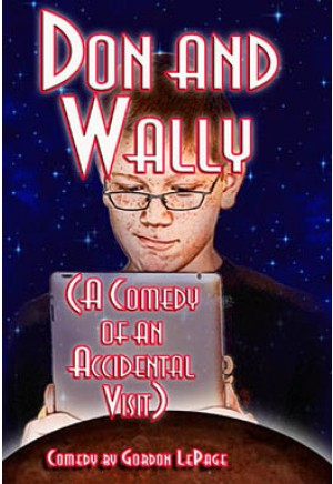 Don and Wally (A Comedy of an Accidental Visit)