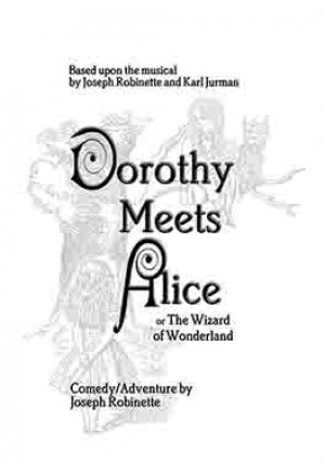 Dorothy Meets Alice or The Wizard of Wonderland