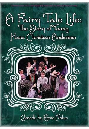 A Fairy Tale Life: The Story of Young Hans Christian Andersen