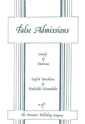 False Admissions