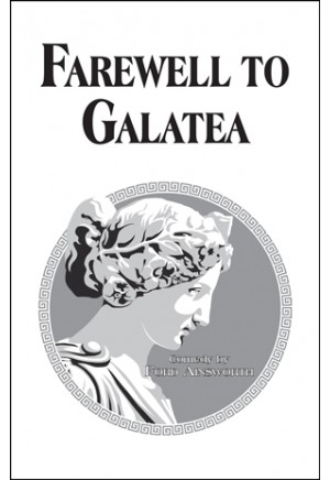 Farewell To Galatea - UIL Approved Titles - Browse