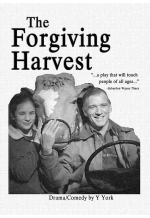 The Forgiving Harvest