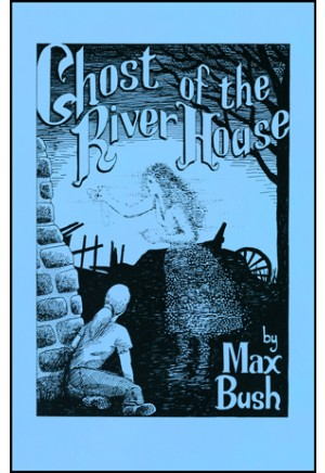 The Ghost of the River House