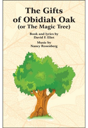 The Gifts of Obidiah Oak (or The Magic Tree)