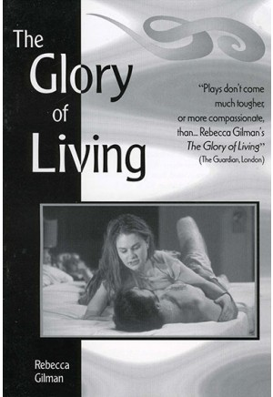 The Glory of Living