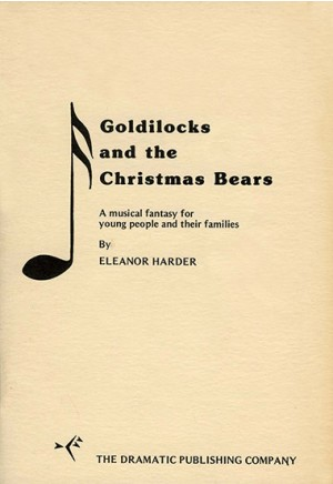 Goldilocks and the Christmas Bears