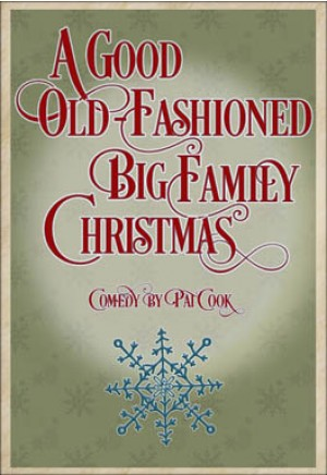 A Good Old-Fashioned Big Family Christmas