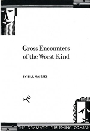 Gross Encounters of the Worst Kind