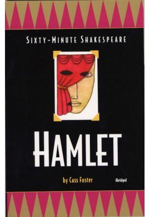 Sixty-Minute Shakespeare: Hamlet