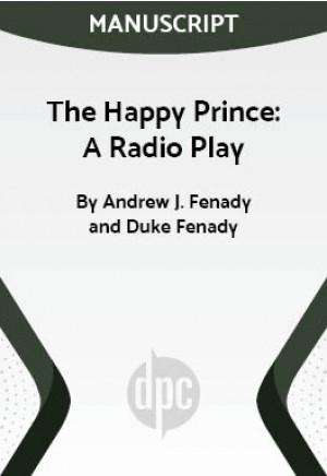 The Happy Prince: A Radio Play