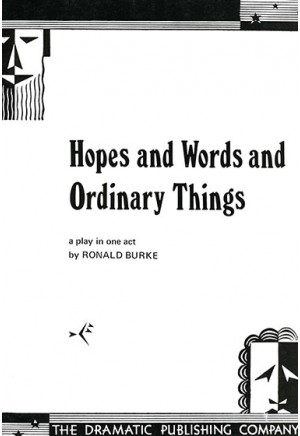 Hopes and Words and Ordinary Things