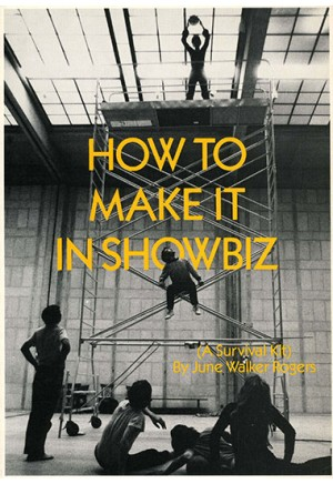 How to Make It in Showbiz (A Survival Kit)