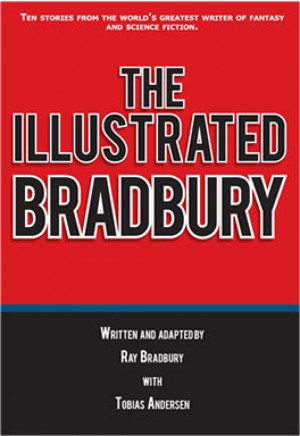 The Illustrated Bradbury