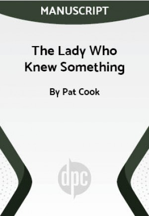 The Lady Who Knew Something