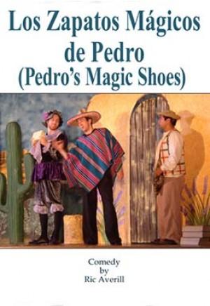Los Zapatos Mágicos de Pedro (Pedro's Magic Shoes)