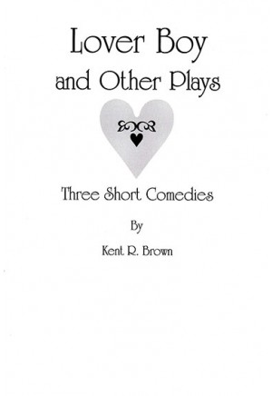 Lover Boy and Other Plays