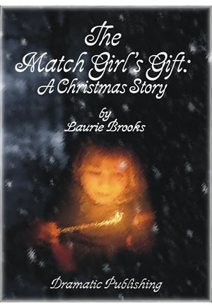 The Match Girl\'s Gift: A Christmas Story