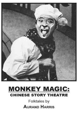 Monkey Magic: Chinese Story Theatre