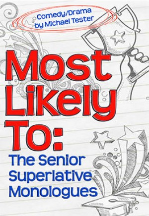 Most Likely To: The Senior Superlative Monologues