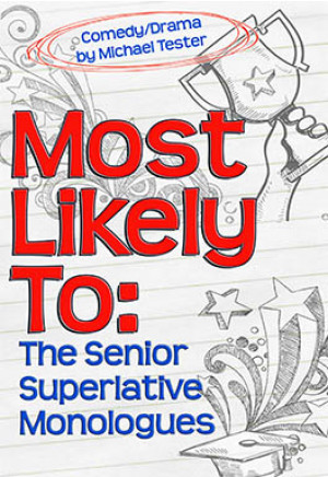Most Likely To: The Senior Superlative Monologues (Digital Script)