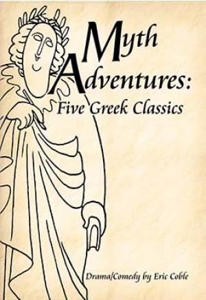 Myth Adventures: Five Greek Classics