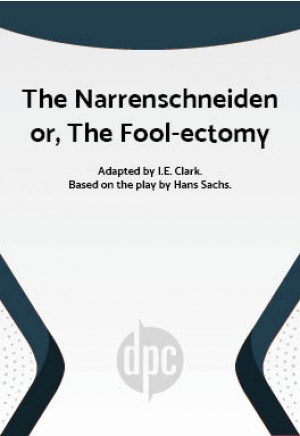 The Narrenschneiden or, The Fool-ectomy