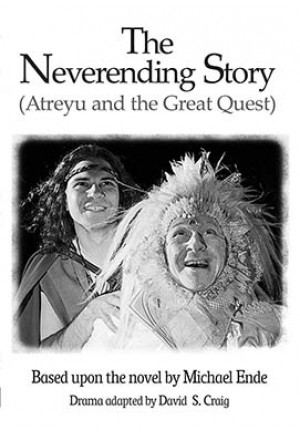 The Neverending Story (Atreyu and the Great Quest)