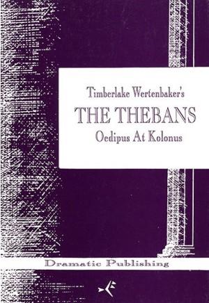Oedipus at Kolonos (The Thebans)
