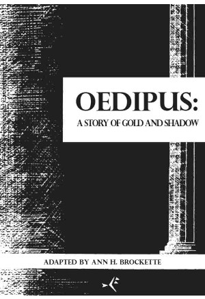 Oedipus: A Story of Gold and Shadow