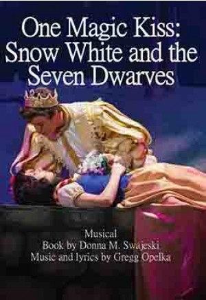 One Magic Kiss: Snow White and the Seven Dwarfs