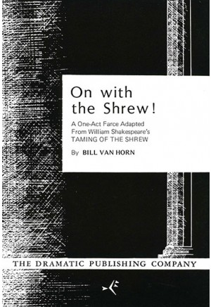 On With the Shrew!