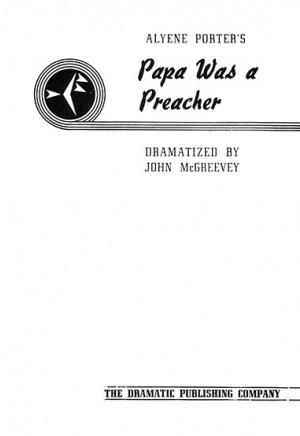 Papa Was a Preacher